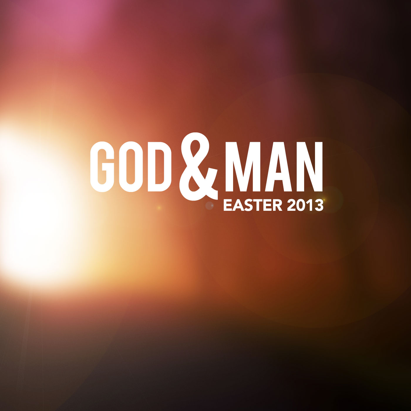 God And Man - Easter 2013