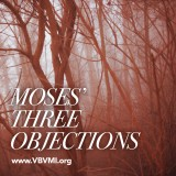 Moses' Three Objections