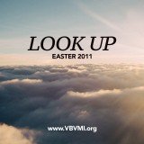 Look Up - Easter 2011
