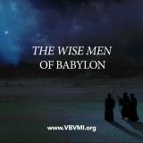 The Wise Men of Babylon