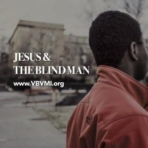 Jesus & The Blind Man