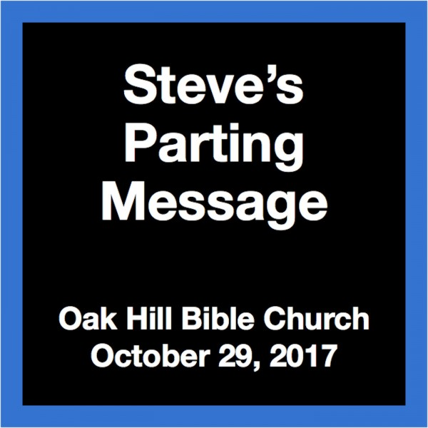 Steve's Parting Message