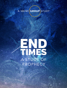 End Times Group Study | Verse By Verse Ministry International